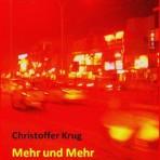 Christoffer Krug: Mehr und Mehr
