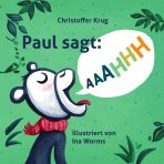 Christoffer Krug: Paul sagt AAAHHH