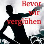 Christoffer Krug: Bevor wir verglühen